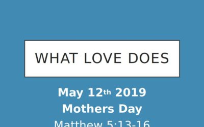May 12, 2019 – Love Does #1 – Pastor Perry